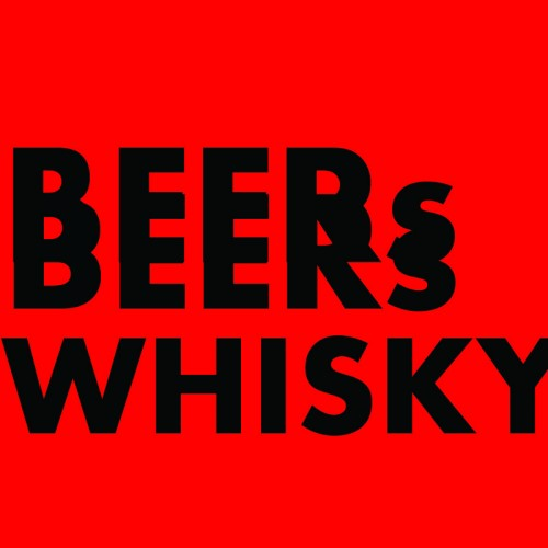 Beers & Whisky